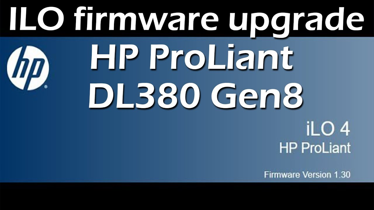 ILO firmware upgrade HP ProLiant DL380 Gen8