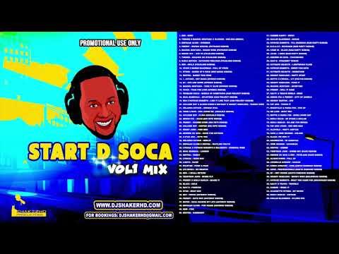 DJ ShakerHD - Start D Soca Vol. 1  (2018 Soca Mix)