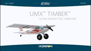 Load Video 1:  E-flite UMX Timber BNF Basic