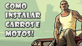 COMO INSTALAR CARROS NO GTA SAN ANDREAS!- SEM PROGRAMAS! (2019)