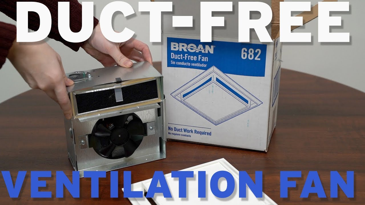 broan nutone 682 duct free ventilation fan