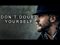 Never Doubt Yourself - Motivational Video video