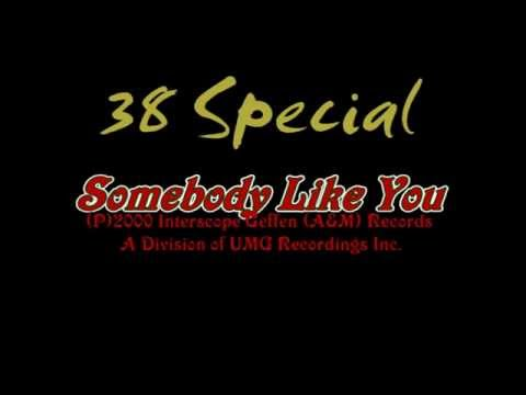 38 Special somebody like you (Lyrics)