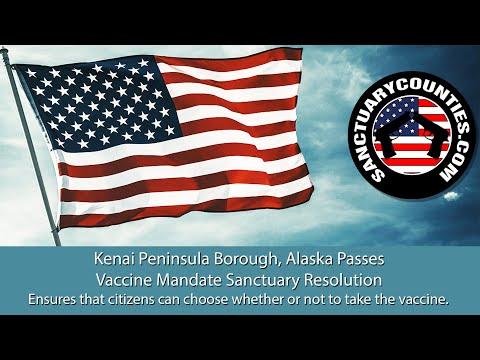 Kenai Peninsula Borough, Alaska Passes COVID-19 Vaccine Mandate Sanctuary Resolution