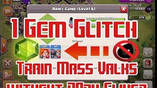 Clash Of Clans- 1 Gem Glitch! | Train Mass Valks with 1 Gem and No Dark Elixer!!! |