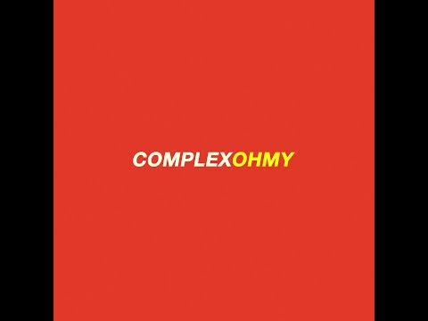 Complex - OhMy