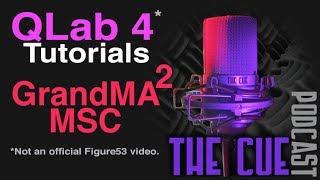 The Cue Tutorials - QLab (Unofficial) - Episode 14 - GrandMA 2 Midi Show Control and MIDI Notes