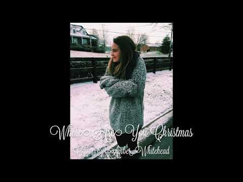 Where Are You Christmas by Amber Whitehead