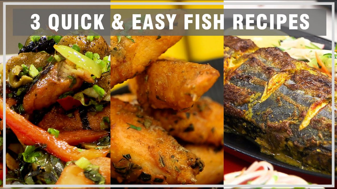 3 Super Quick And Easy Fish Recipes ...