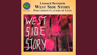 West Side Story: Finale - A boy like that, I have a love, Somewhere, Procession