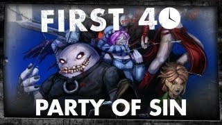 First 40 - Party of Sin (Gameplay)