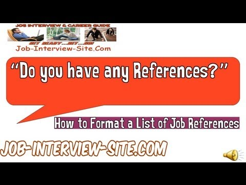 Job References For Job Applications - How To Format A List Of Job References?