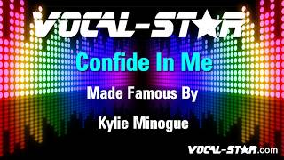 Kylie Minogue - Confide In Me (Karaoke Version) with Lyrics HD Vocal-Star Karaoke