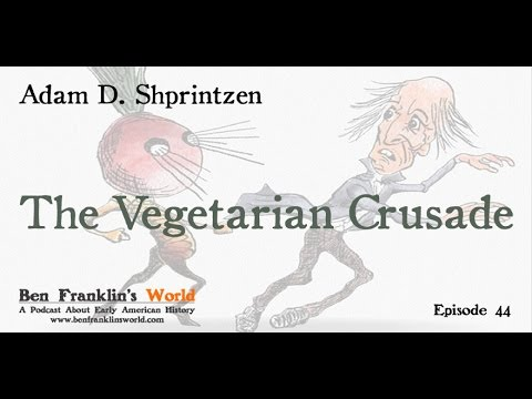 044 The Vegetarian Crusade: The Rise of an American Reform Movement