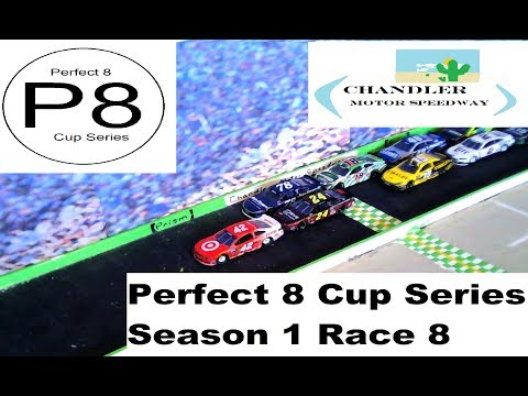Perfect 8 Cup Series Season 1 Race 8 | Chandler Motor Speedway