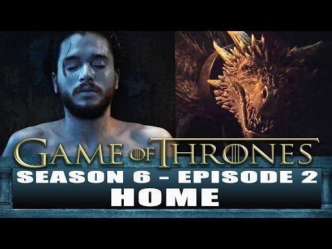 Game of Thrones Season 6 Episode 2 Review: Home