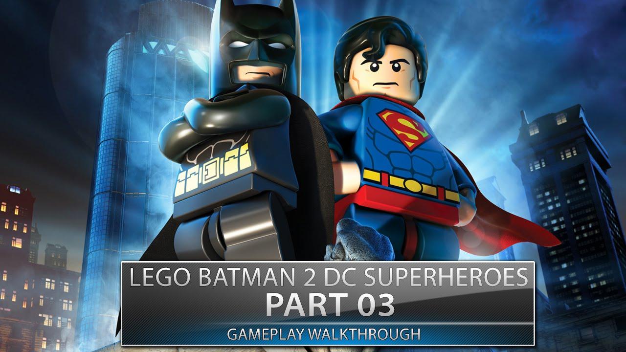 Lego Batman 2 DC Super Heroes Gameplay Walkthrough Part 3 ...