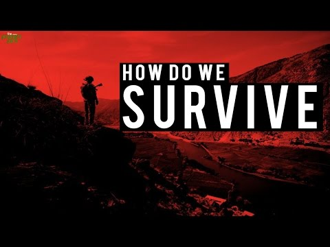 how do we survive
