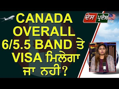 overall-6/5.5-band-will-students-get-canada-visa-or-not-?