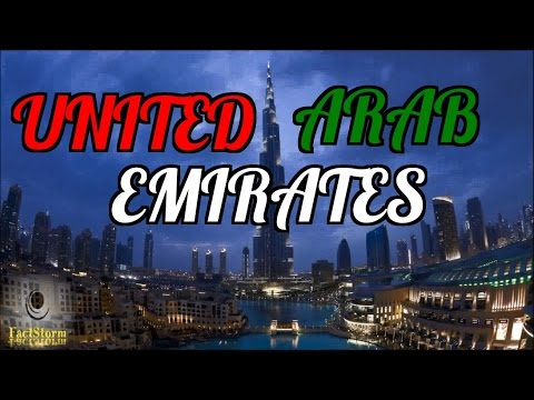 ▶10 Interesting Facts About The United Arab Emirates (UAE)◀