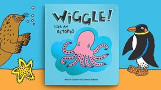 Lucy Capri: WIGGLE LIKE AN OCTOPUS Animated Storybook Preview (C) VOOKS
