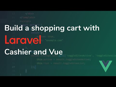 Build a Vue shopping cart with Laravel Cashier and Stripe