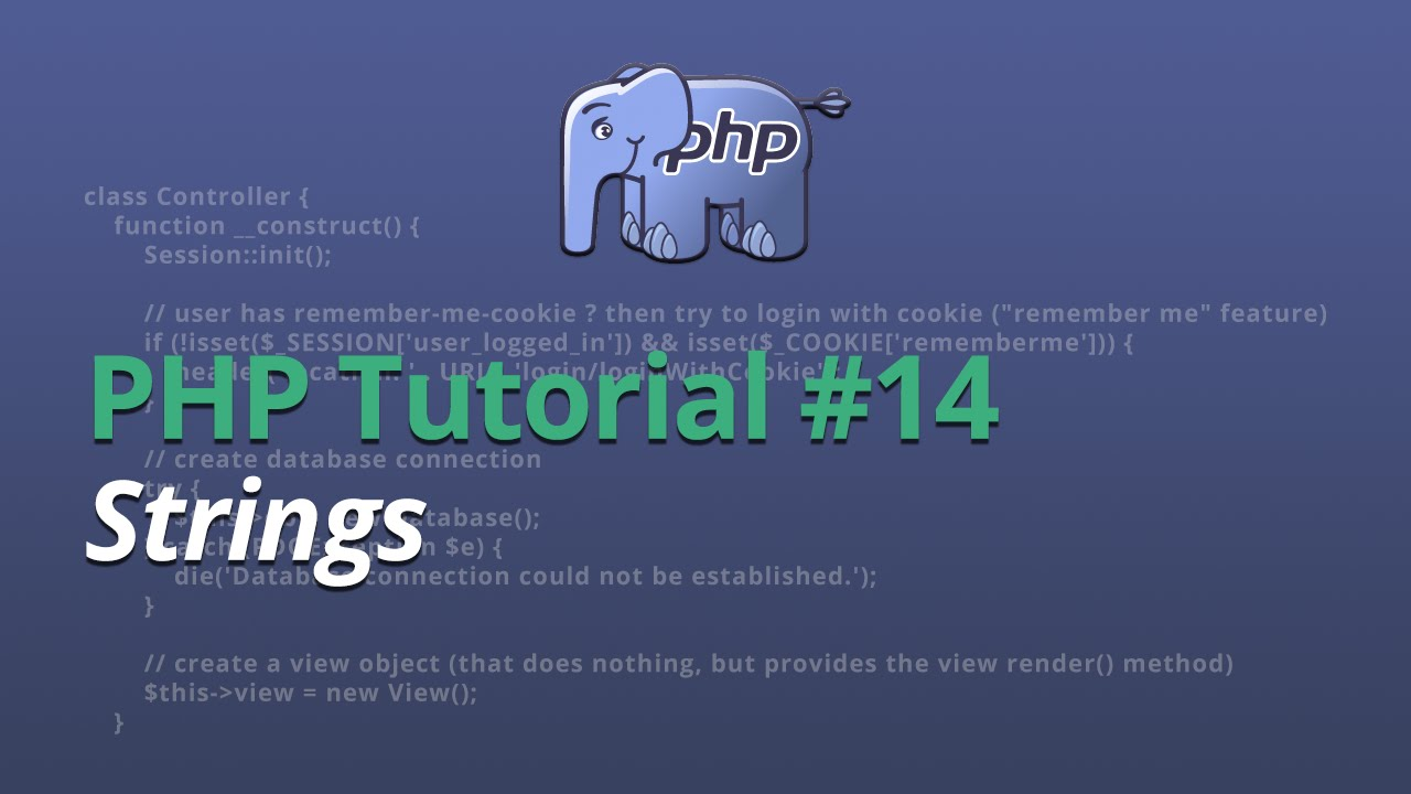 PHP Tutorial - #14 - Strings