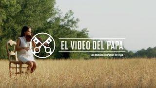 El Video del Papa 08-2017 – Por los artistas – Agosto 2017