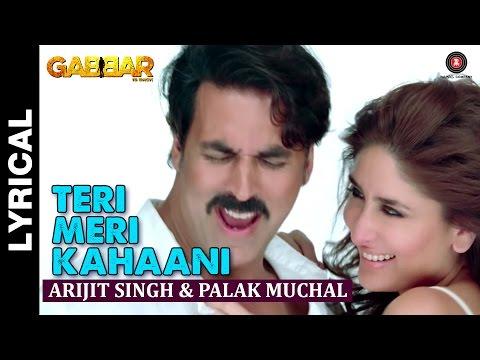 Lyrical: Teri Meri Kahaani | Gabbar Is Back | Akshay Kumar & Kareena Kapoor