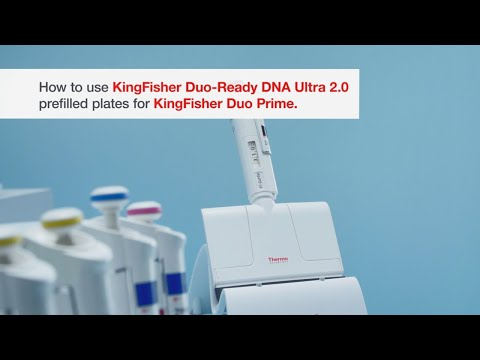 How To Use KingFisher Duo-Ready DNA Ultra 2.0 Prefilled Plates For KingFisher Duo Prime