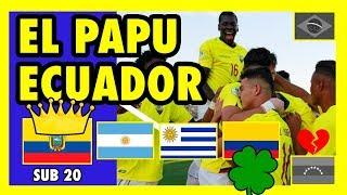 ECUADOR CAMPEON SUDAMERICANO SUB-20, COLOMBIA AL MUNDIAL - 2019