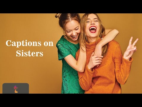 Instagram Captions For Sisters Cute Funny Ones Instafollowers