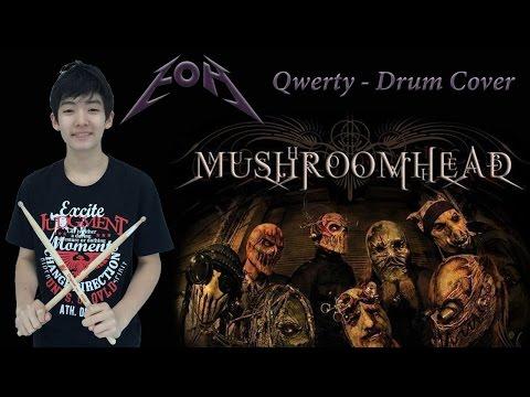 Drum Cover - Qwerty - Mushroomhead