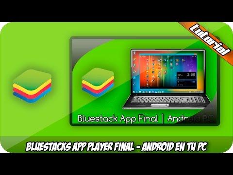 Descargar E Instalar Bluestacks Final | Windows XP/7/8/8.1/10