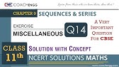 NCERT 11 Ch 9 Sequences & Series (Miscellaneous Ex hints