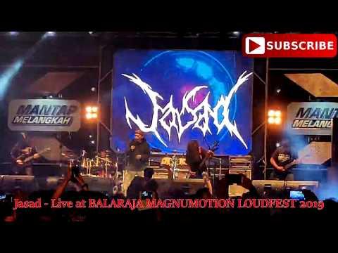 Jasad _ LIVE At BALARAJA MAGNUMOTION LOUDFEST 2019
