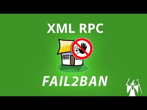 Protéger XML-RPC avec Fail2Ban - Tuto Wordpress