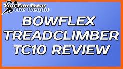 Bowflex Treadclimber Reviews - Bowflex Treadclimber TC10 (Plus Treadclimber Cost)