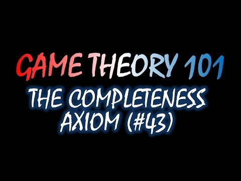 Game Theory 101 (#43): Completeness