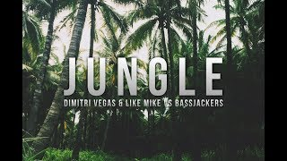Dimitri Vegas Like Mike Vs Bassjackers Jungle