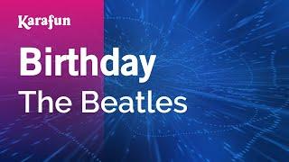 Birthday - The Beatles | Karaoke Version | KaraFun