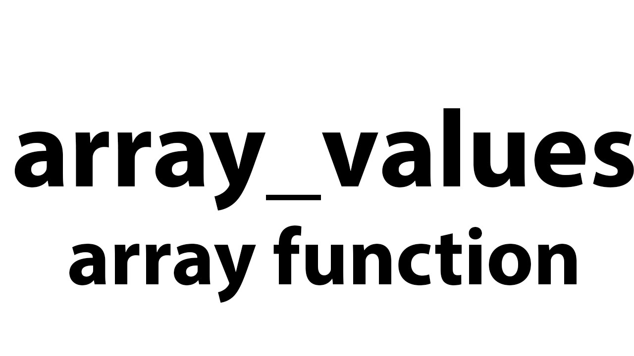 array_values   array function in php