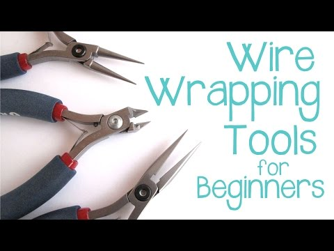 Wire Wrapping for Beginners - Jewelry Making Tools