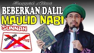 Sayyid Alwi BEBERKAN DALIL MAULID NABI - PERAYAAN MAULID BUKAN BID'AH