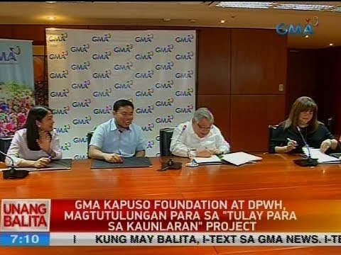 "UB: GMA Kapuso Foundation at DPWH, magtutulungan para sa ""Tulay para sa kaunlaran"" project"