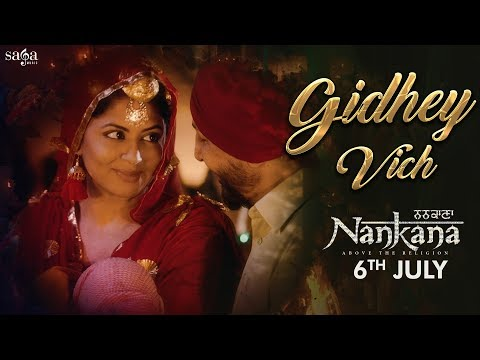 Gidhey Vich (Full Song) - Gurdas Maan & Gurlez Akhtar | Jatinder Shah | Nankana | Punjabi Songs 2018