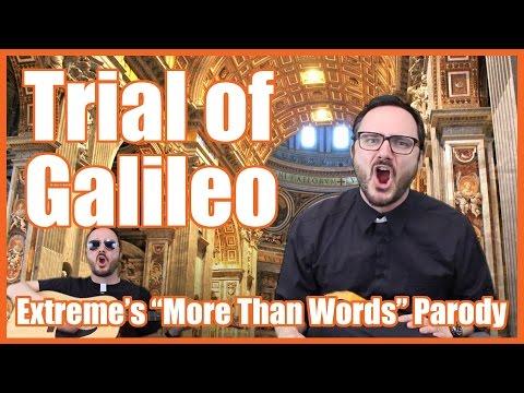 "Trial of Galileo (""More Than Words"" Parody) - @MrBettsClass"