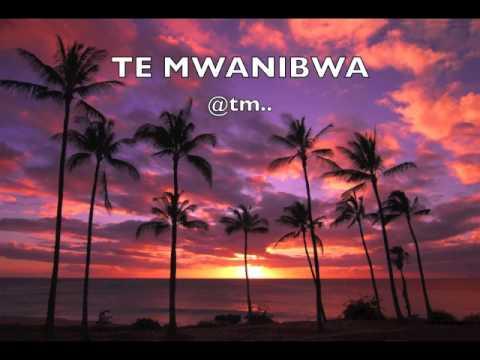 TE MWANIBWA - Kiribati@tm..