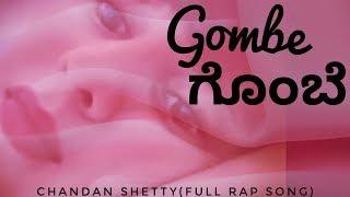 Gombe Gombe - Nivedita Gowda(Chandan Shetty Full Rap Lyrical Video)