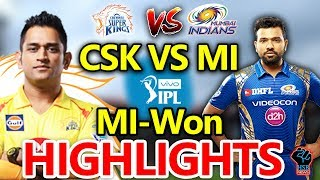 IPL 2018 MATCH: CSK vs MI Match Live Score,Live Streaming Online Score:MI WON by 8 wkts